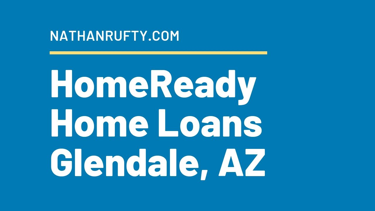 homeready home loans glendale az
