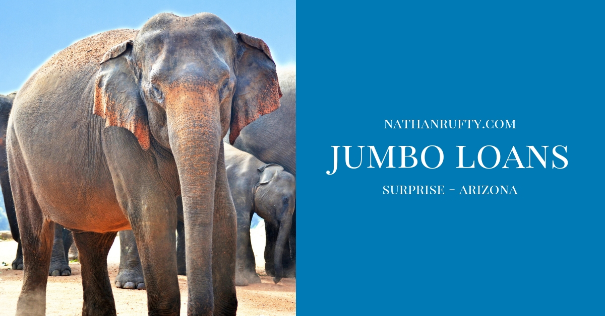 Jumbo Home Loans in Surprise Arizona
