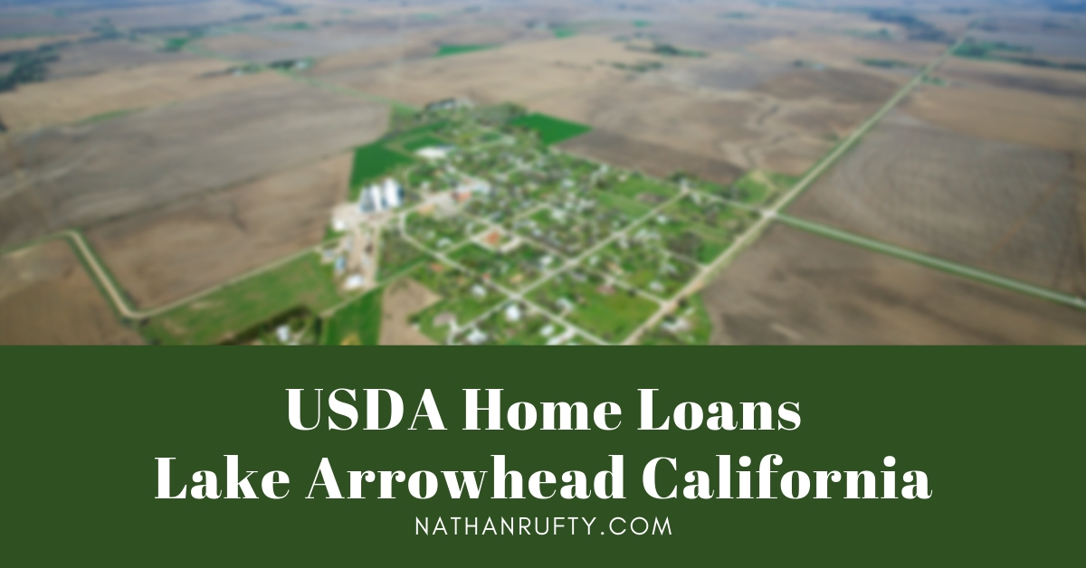 USDA Home Loans  Lake Arrowhead California