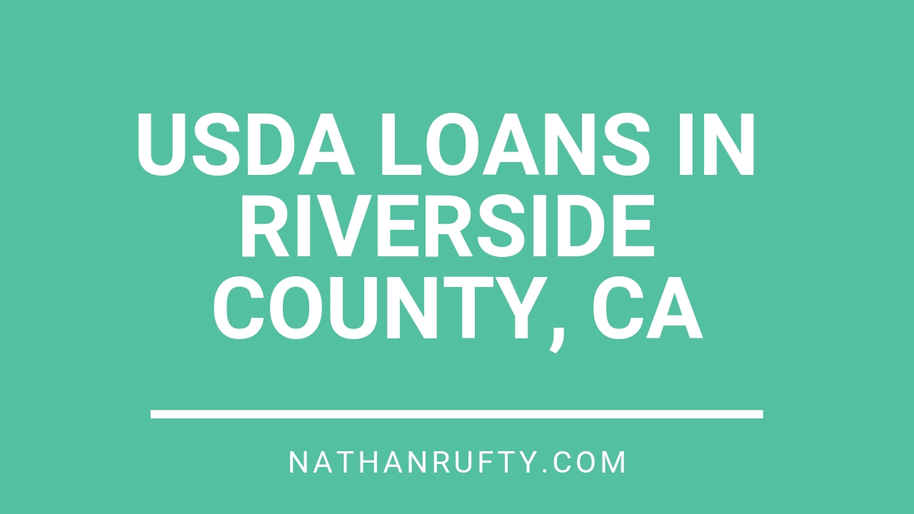 usda loans in riverside county