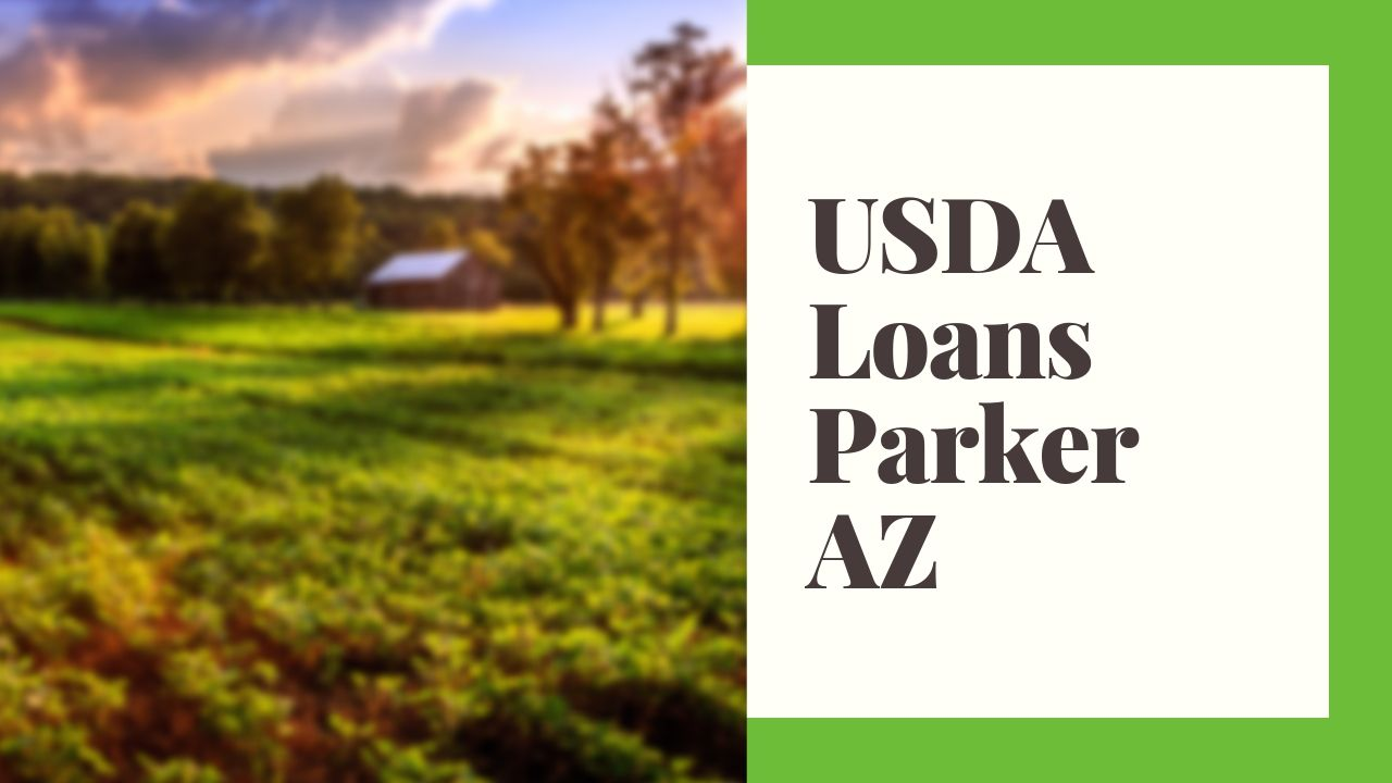 USDA Home Loan Parker AZ