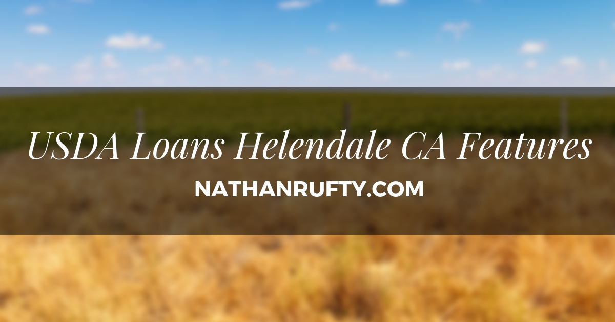 USDA loans Helendale CA Features