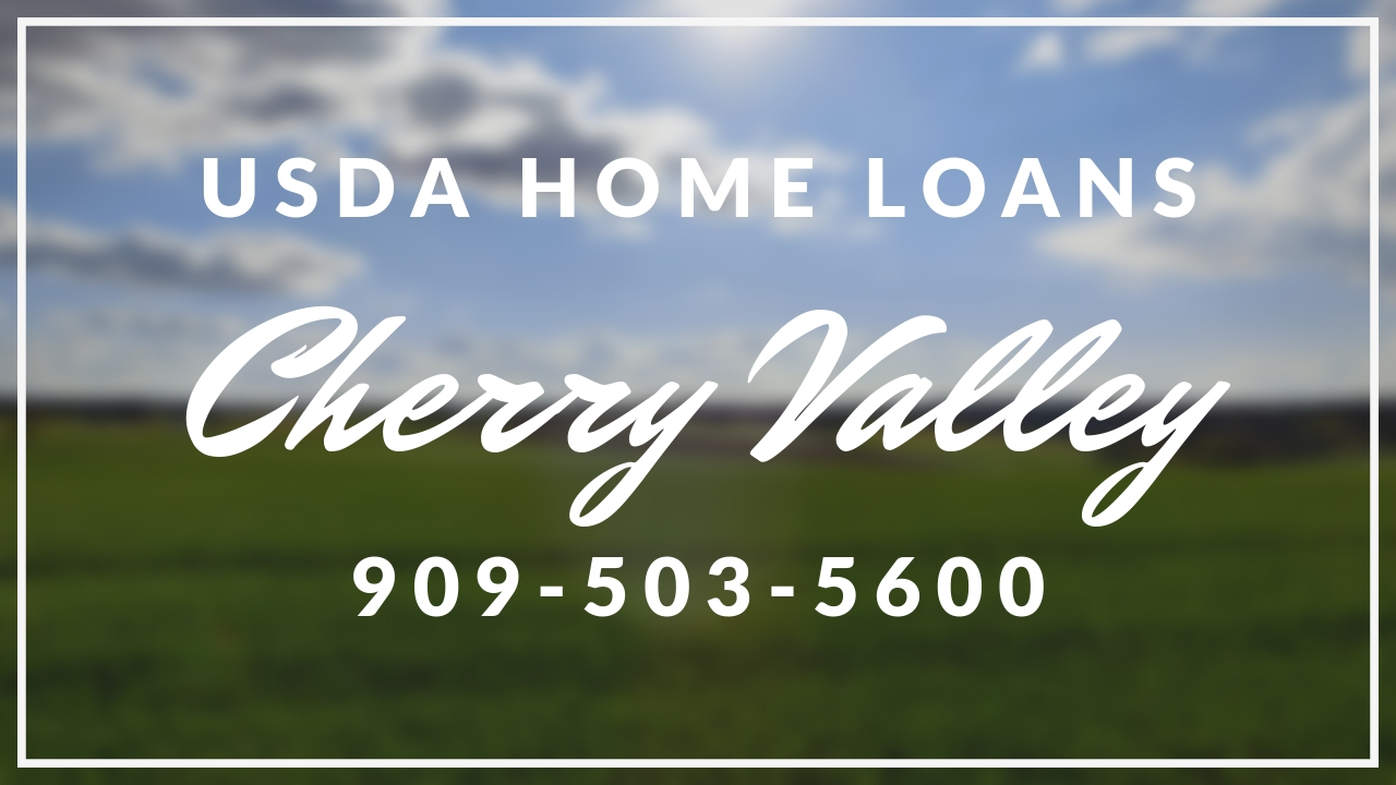 USDA Home Loans in Cherry Valley, California