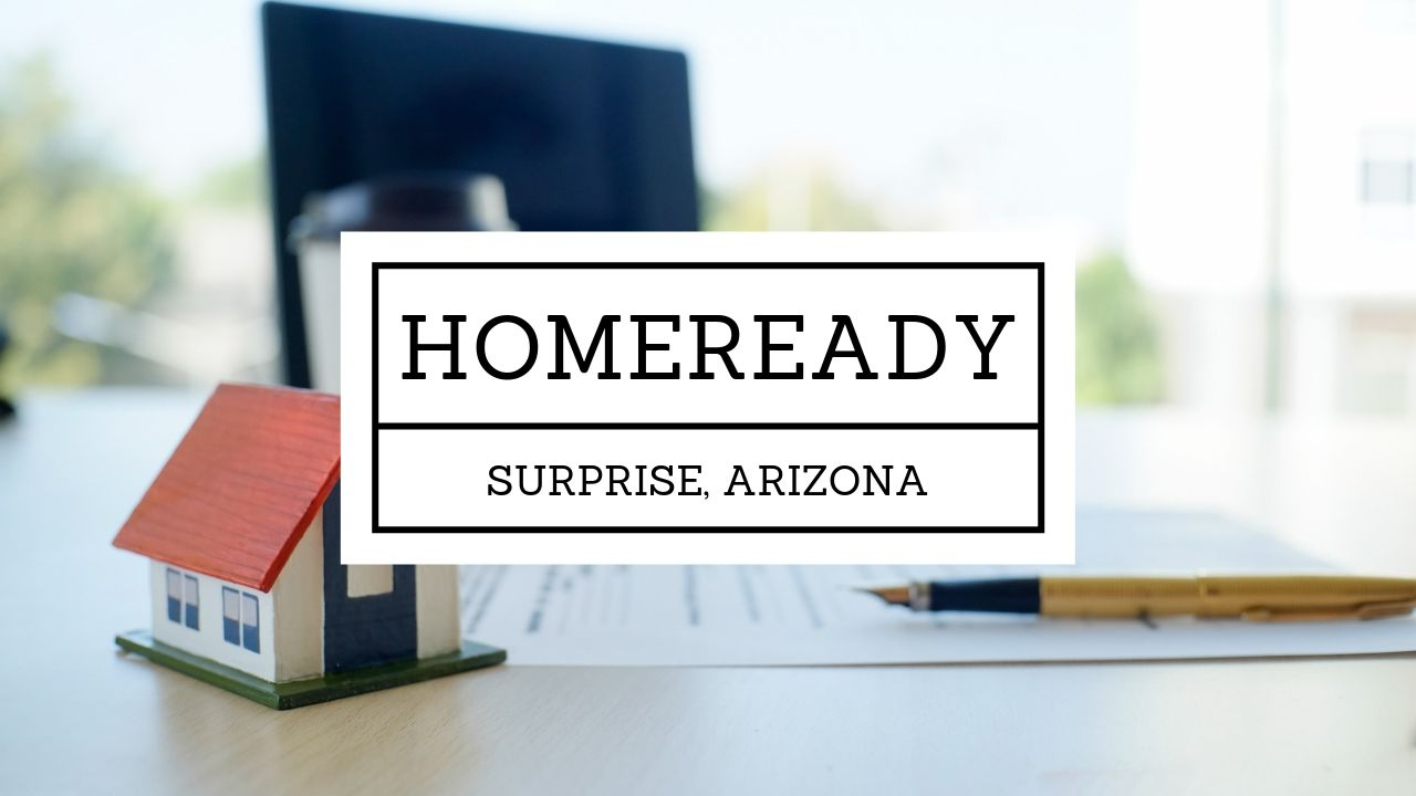 Who does the Home Ready loan program in Surprise AZ