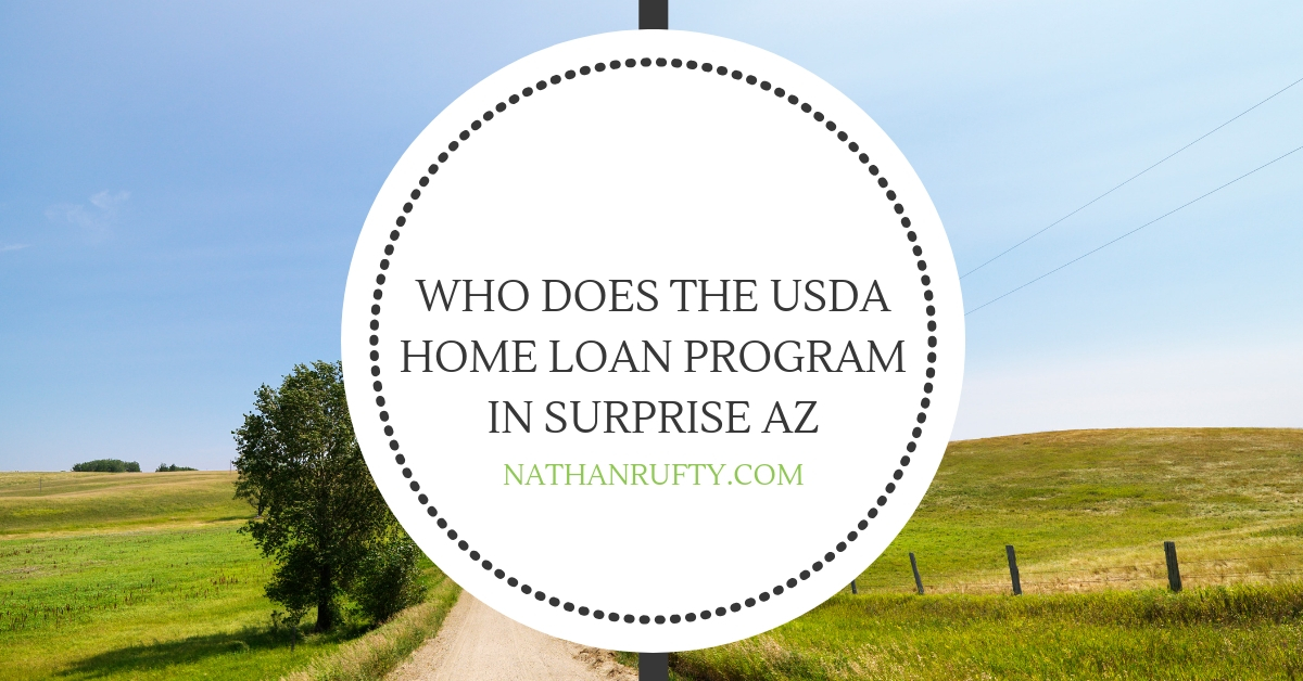 Who does the USDA home loan program in Surprise AZ